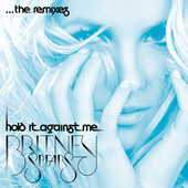 Britney Spears | Hold It Against Me - The Remixes